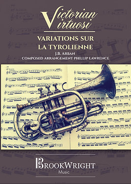 Variations sur la Tyrolienne (Solo for Bb Instrument with Orchestral Accomp.)