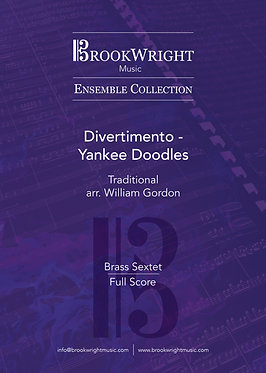 Divertimento - Yankee Doodles - Brass Sextet (Traditional arr. William Gordon)