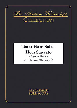 Hora Staccato - Tenor Horn Solo with Brass Band (Dinicu arr. Andrew Wainwright)