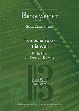 It is well - Trombone Solo with Brass Band (Philip Bliss arr. Kenneth Downie)