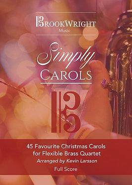 Simply Carols - 45 Favourite Christmas Carols - Wind Band Set