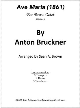 Ave Maria - Brass Octet (Bruckner arr. Sean Brown)