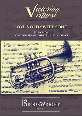 Love's Old Sweet Song (Solo for Bb Instrument with Orchestral Accompaniment)