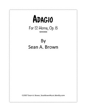 Adagio for 12 Horns (Sean Brown)