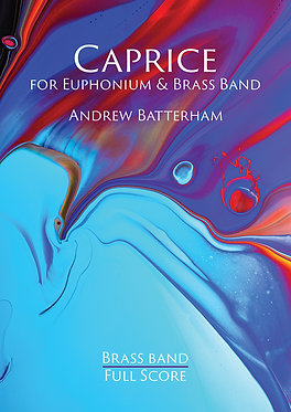 Caprice (Euphonium Solo with Brass Band) Andrew Batterham