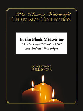 In the Bleak Midwinter - Wind Band (Holst arr. Andrew Wainwright)