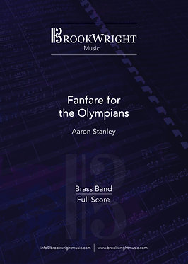Fanfare for the Olympians - Brass Band (Aaron Stanley)