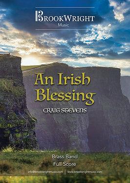 An Irish Blessing (Brass Band) Craig Stevens