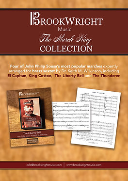 The March King Collection - Four Favourite Sousa Marches for Brass Sextet