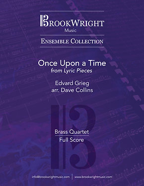 Once Upon a Time from 'Lyric Pieces' (Brass Quartet) Grieg arr. Dave Collins