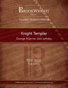 March - Knight Templar (Brass Sextet) George Allan trs. Jack Lythaby
