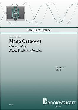 Mang Gr(oove) (Percussion Quintet) Espen Haukås