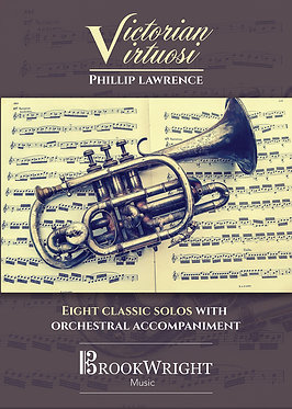 Victorian Virtuosi - Eight Classic Solos with Orchestral Accompaniment