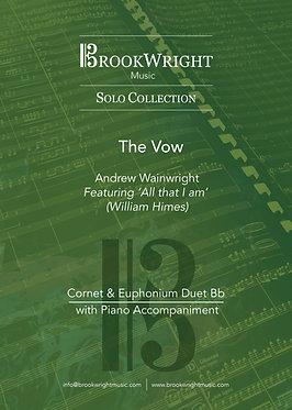 The Vow - Cornet & Euphonium Duet with Piano (Andrew Wainwright)