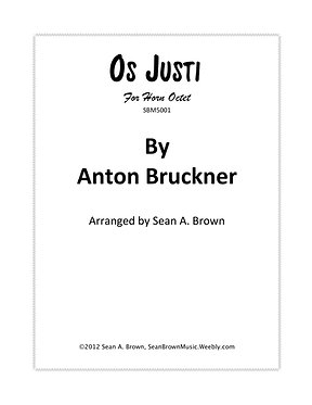 Os Justi - Horn Octet (Bruckner arr. Sean Brown)