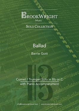 Ballad - Cornet/Trumpet Solo with Piano (Barrie Gott)
