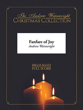 Fanfare of Joy - Brass Band (Andrew Wainwright)