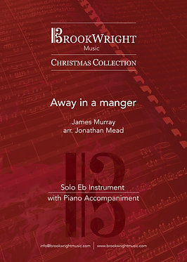 Away in a Manger - Solo for Eb Instrument with Piano (arr. Jonathan Mead)