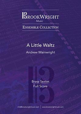 A Little Waltz - Brass Sextet (Andrew Wainwright)