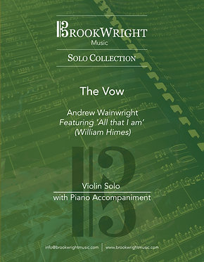 The Vow (Violin Solo with Piano) Andrew Wainwright