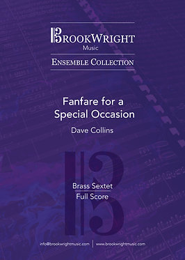 Fanfare for a Special Occasion - Brass Sextet (Dave Collins)