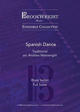 Spanish Dance - Brass Sextet (Traditional arr. Andrew Wainwright)