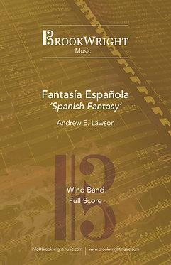 Fantasía Española - Wind Band (Andrew E. Lawson)