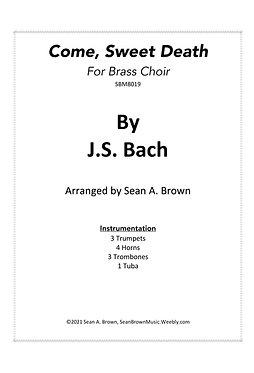 Come, Sweet Death (Brass Choir) J.S. Bach arr. Sean Brown