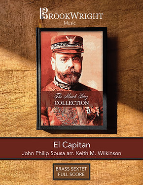 March - El Capitan (Brass Sextet) John Philip Sousa arr. Keith M. Wilkinson