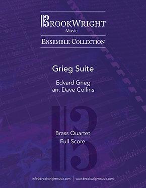 Grieg Suite (Brass Quartet) Edvard Grieg arr. Dave Collins