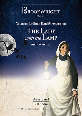 Nocturne for Brass Band & Percussion: The Lady with the Lamp - Andy Wareham