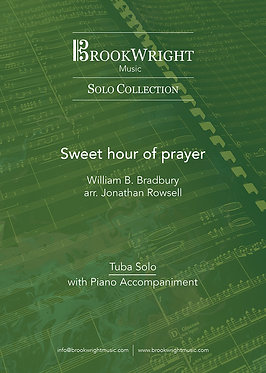Sweet hour of prayer - Tuba Solo with Piano (arr. Jonathan Rowsell