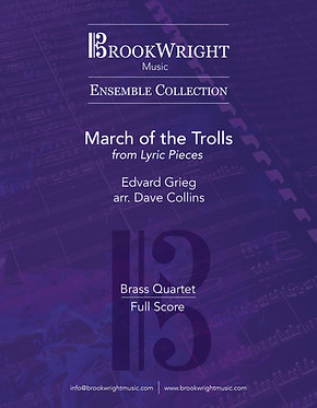 March of the Trolls from 'Lyric Pieces' (Brass Quartet) Grieg arr. Dave Collins