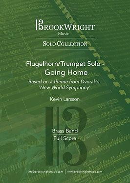 Going Home - Flugelhorn/Trumpet Solo with Brass Band (Dvorak arr. Kevin Larsson)