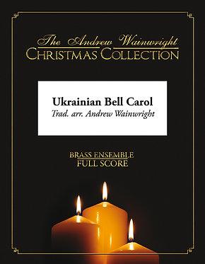 Ukrainian Bell Carol - Brass Choir (Traditional arr. Andrew Wainwright)