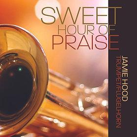 Sweet Hour of Praise - Full Album MP3