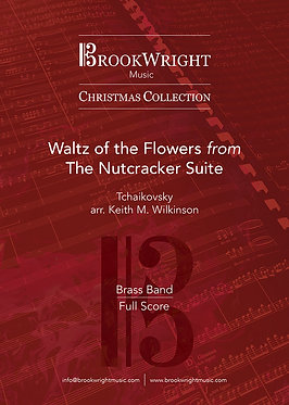 Waltz of the Flowers from The Nutcracker Suite - Brass Band (arr. Wilkinson)