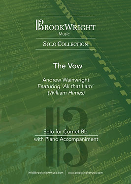 The Vow - Cornet Solo with Piano (Andrew Wainwright)