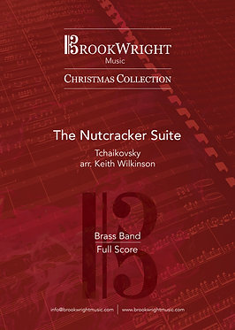 The Nutcracker Suite - Brass Band (Tchaikovsky arr. Keith Wilkinson)