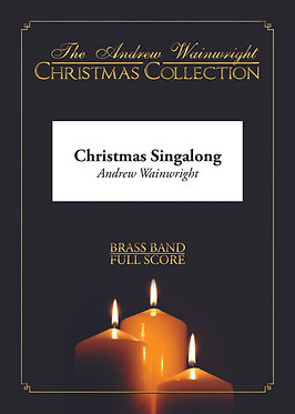 Christmas Singalong - Brass Band (Various arr. Andrew Wainwright)