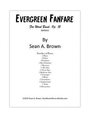 Evergreen Fanfare - Wind Band (Sean Brown)