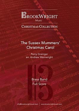 The Sussex Mummers' Christmas Carol - Brass Band (Grainger arr. Wainwright)