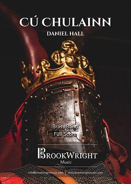 Cú Chulainn (Brass Band) Daniel Hall
