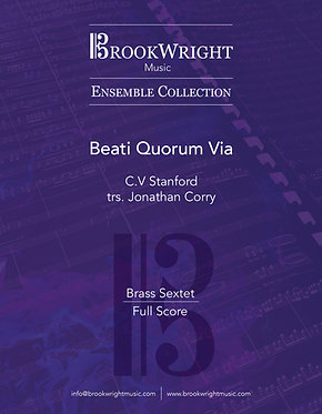Beati Quorum Via (Brass Sextet) C.V. Stanford trs. Jonathan Corry