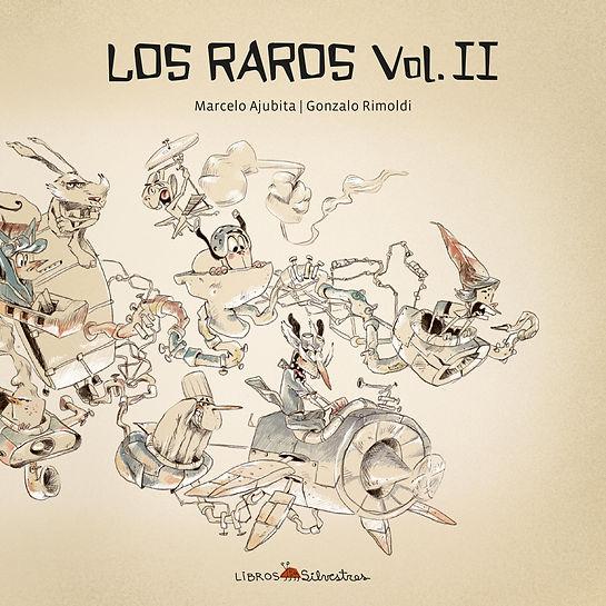 Los raros Vol. II