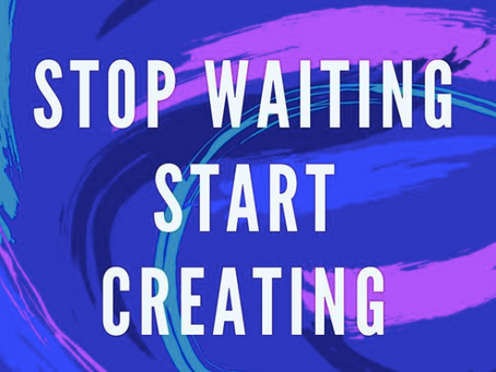 Self Made Podcast : Stop Waiting, Start Creating