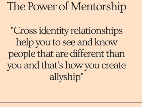 How Mentoring Leads to Allyship