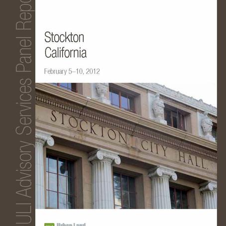 Urban Land Institute Advisory Services Panel: Stockton, California