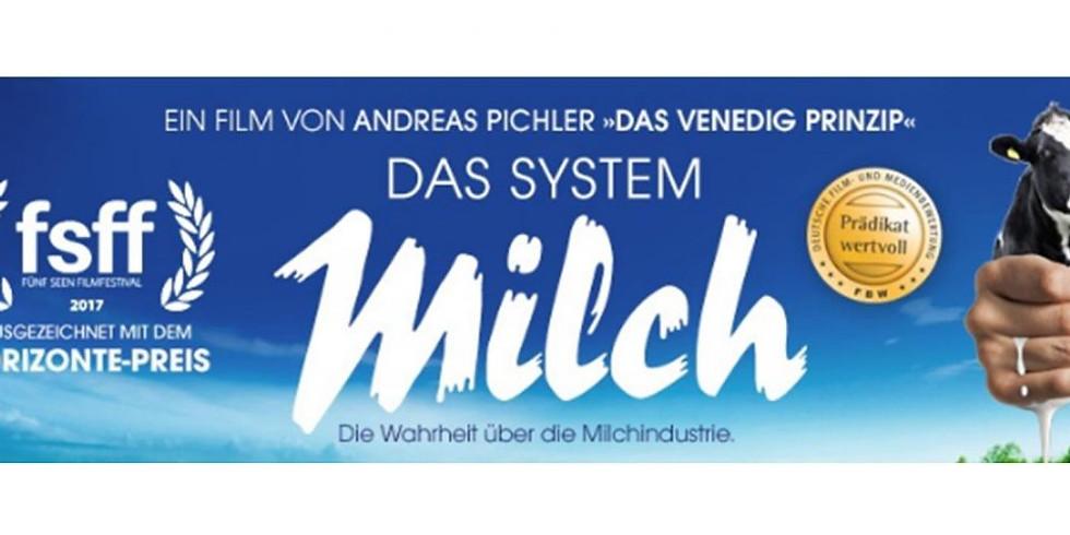 """Filmvorführung """"Das System Milch"""""""