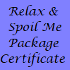 Relax and Spoil Me Pamper Package Gift Certificate